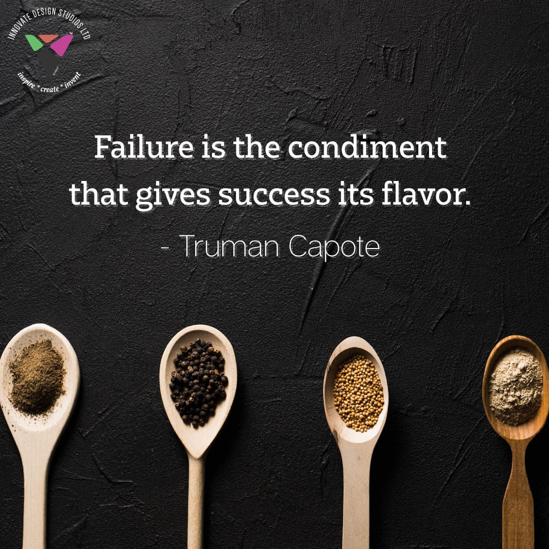 Innovate Today:Failure is the condiment