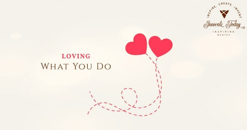 Loving what you do