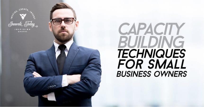Capacity building techniques for Small Business Owners