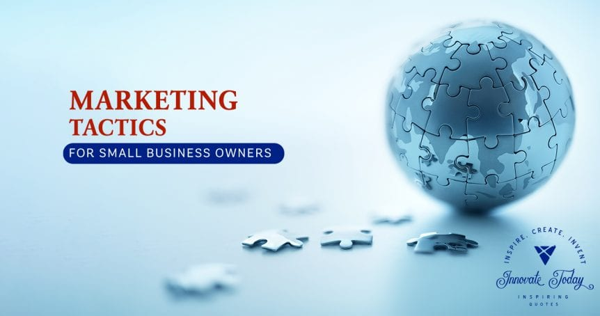 Marketing tactics for Small Business Owners