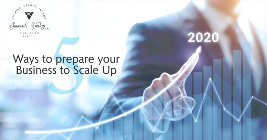Five Ways to Prepare your Business to Scale Up