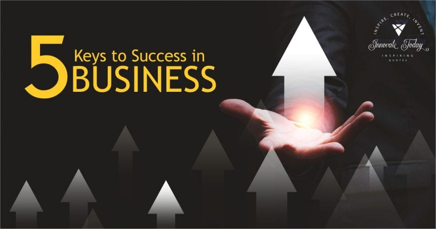 Five Keys to Success in Business