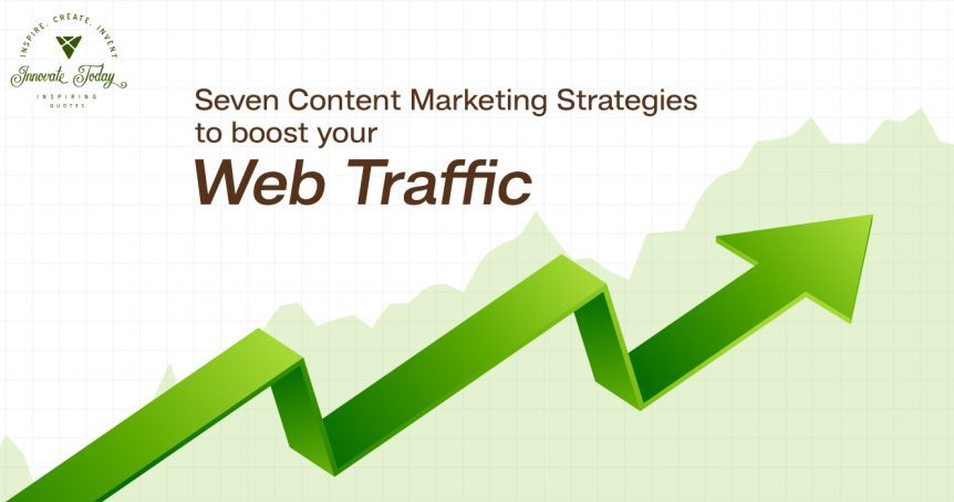 Seven Content Marketing Tactics to Boost your Web Traffic