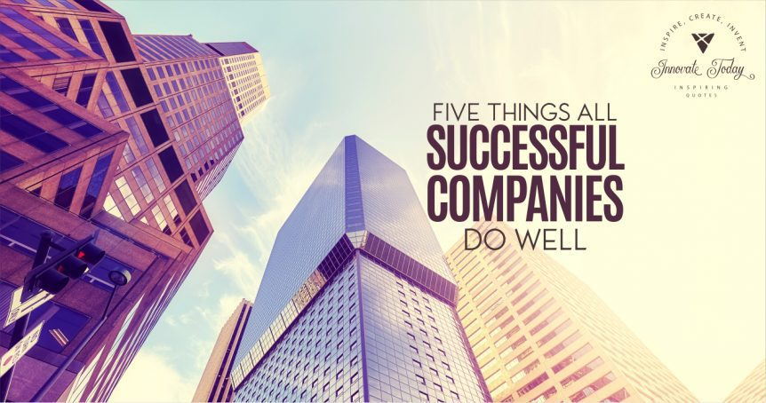 Five Things all Successful Companies do Well