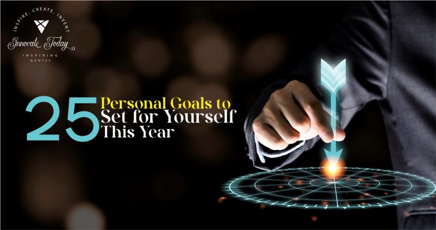Twenty-Five Personal Goals to Set for Yourself this Year